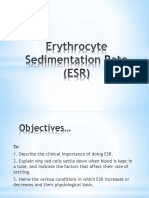 Erythrocyte Sedimentation Rate (ESR)