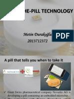 Chip-In-The-Pill Technology (IEM) (ETM551%2c Metin Durakoğlu)