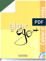 Alter Ego A1 + PLUS Cahiers d'activites