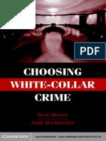 Neal Shover & Andrew Hochstetler - Choosing White Collar Crimes