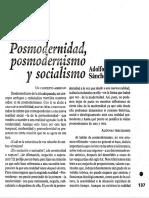 Posmodernidad, Posmodernismo y Socialismo - Adolfo Sanchez Vazquez