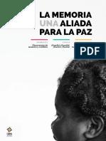 Conmemora Edicion 4 Memoria Una Aliada Para La Paz