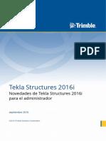 Novedades de Tekla Structures 2016i para el administrador.pdf