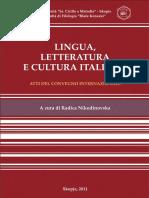 Lingua, letteratura e cultura italiana (ed. Radica Nikodinovska), Facoltà di filologia 'Blaže Koneski', Skopje, 2011, 437 p.