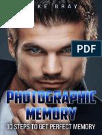 Photographic Memory_ 10 steps t - Mike Bray.epub