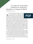 PAULANI, Leda. a Crise Do Regime de Acumulação Com Dominância Da Valorização Financeira e a Situação Do Brasil