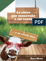Chica Que Susurraba a Las Vacas (y No Estaba Loca), La - Dara Meier