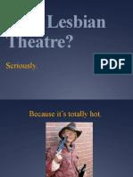 Why Lesbian Theatre?