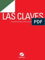Las Claves - La Estrategia Oficial Contra Los Medios