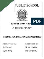 Chemistry Project :- ADULTERANTS IN FOOD STUFF