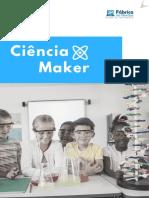 Ciência Maker - Plano Ensino Fundamental - Fábrica de Nerdes