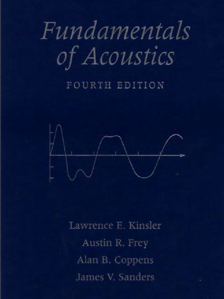 Fundamentals of acoustics fourth edition lawrence e kinslerpdf fandeluxe Gallery