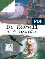De Roswell a Varginha - Renato a. Azevedo