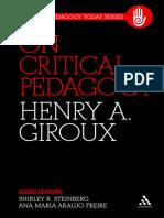 (Critical Pedagogy Today) Freire, Paulo_ Giroux, Henry a._ Freire, Paulo-On Critical Pedagogy-Bloomsbury Academic_Continuum (2011)