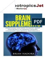 Boost Your Brain Power! Nootropics, Brain Supplements and Cognitive Enhancers. BE SMART!