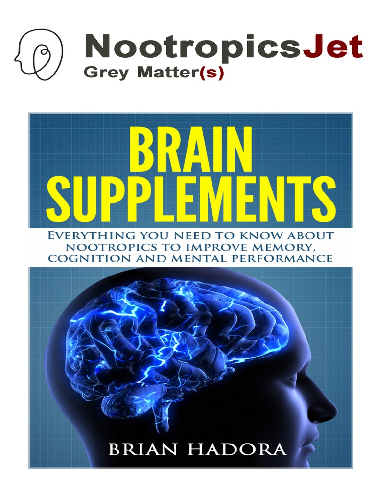 Boost Your Brain Power Nootropics Brain Supplements And Cognitive