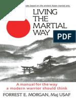 Living the Martial Way - Forrest Morgan