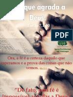A Fé Que Agrada a Deus Lucas 7.1.10