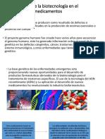 Importancia de La Biotecnología en El Desarrollo De