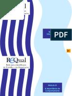 REQUAL_-_Modulo3_-_A_Importancia_do_Comportamento.pptx