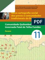 Comunidade Quilombola Invernada Paiol de Telha Fundão, PR