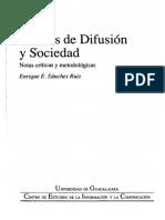 1. Medios de Difusión y Sociedad Sánchez Ruiz