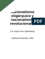 Spilimbergo, Jorge Enea. Nacionalismo Oligárquico y Nacionalismo Revolucionario
