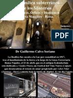 La Basílica Subterránea de Los Misterios Pitagóricos, Órficos y Dionisíacos - Porta Maggiore - Roma.