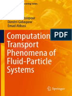 (Mechanical Engineering Series) Hamid Arastoopour, Dimitri Gidaspow, Emad Abbasi (Auth.)-Computational Transport Phenomena of Fluid-Particle Systems-Springer International Publishing (2017)