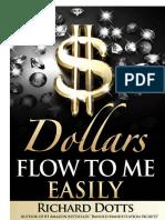 294279767-Dollars-Flow-to-Me-Easily-Richard-Dotts.pdf