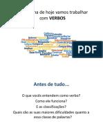 Slide - Resumo Sobre 'Verbos' 1 - Aula Do Dia 09.09