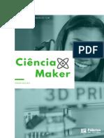 Ciência Maker - Graduação - Fábrica de Nerdes