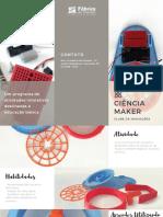Projeto Maker - STEM - Fábrica de Nerdes