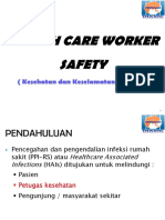- Health Care Worker Safety