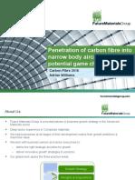 Carbon fibre penetration in narrow body aircraft