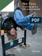 Tim Gill -No Fear-rethinking childhood.pdf