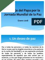 Mensaje del Papa por la Jornada Mundial de la Paz 2018