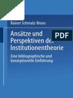Rainer Schmalz-Bruns (Auth.)-Ansätze Und Perspektiven Der Institutionentheorie_ Eine Bibliographische Und Konzeptionelle Einführung-Deutscher Universitätsverlag (1989) (1)