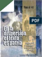 Hans de Wit - En La Dispersión El Texto Es Patria; Introducción a La Hermenéutica Clásica, Moderna y Posmoderna. UBL 2002