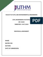 UTHM Assignment BFC 34303 – Civil Engineering Statistics Sem I 2017/2018