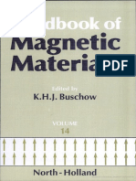 K.H.J. Buschow Ph.D. Ferromagnetic Materials a Handbook on the Properties of Magnetically Ordered Substances