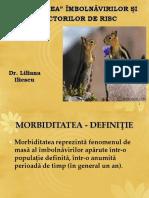 MORBIDITATEA Studii Epidemiologice L.I
