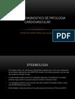 Enfoque Diagnostico de Patologia Cardiovascular