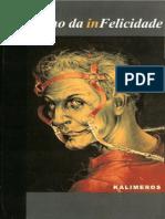 KALIMEROS (1998). O Brilho Da InFelicidade