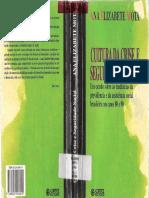 Ana Elisabete Mota - Cultura da Crise e Seguridade Social Um Estudo Sobre as Tendências da Previdência e da Assistência.pdf