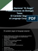 elcaractersegunellenguajecorporal-120518193635-phpapp02