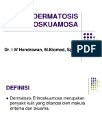 9. DERMATOSIS ERITROSKUAMOSA