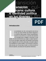 1La transición mexicana; cultura e identiddad política en los jóvenes