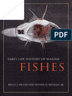 Bruce Miller-Early Life History of Marine Fishes-University of California Press (2009)