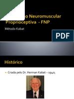 6° aula -Facilitação Neuromuscular Proprioceptiva  - FNP - Cópia